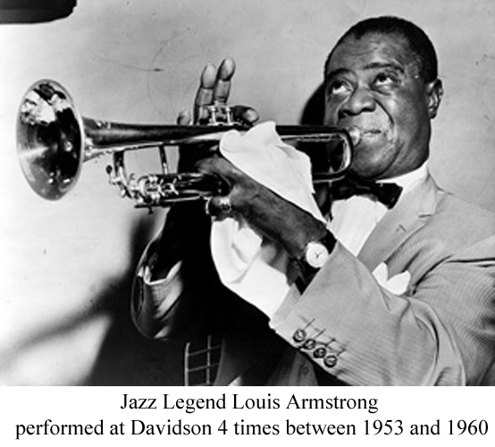 Louis Armstrong performed at Davidson 4 times