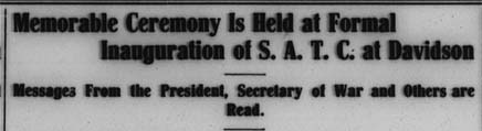 "newspaper headline stating, ""Memorable Ceremony is Held at Formal Inauguration of S.A.T.C. at Davidson"