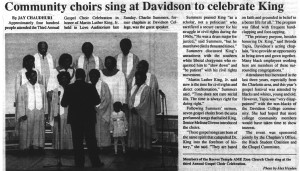 """An article with the heading, """"Community choirs sing at Davidson to celebrate King"""" about how Davidson offered Gospel services in honor of MLK beginning in 1986"""