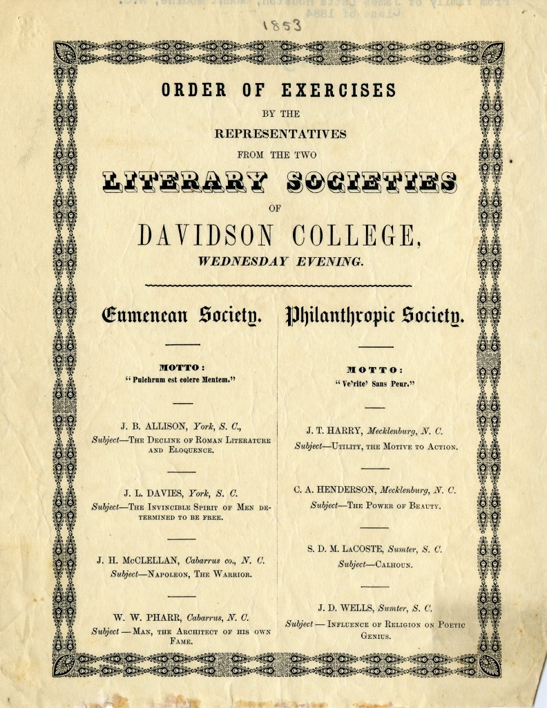 The Eumenean and Philanthropic literary societies began holding oratorical exercises at commencement in 1848, and were responsible for planning all activities until 1881. This 1853 program illustrates a typical series of events from those years.