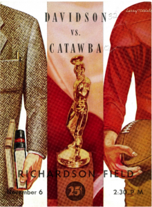 Two men, one in a tweed jacket carrying books, the other in a football uniform holding a football. A gold trophy in the center of the image, with a football player throwing a football. Davidson vs. Catawba. Richardson Field