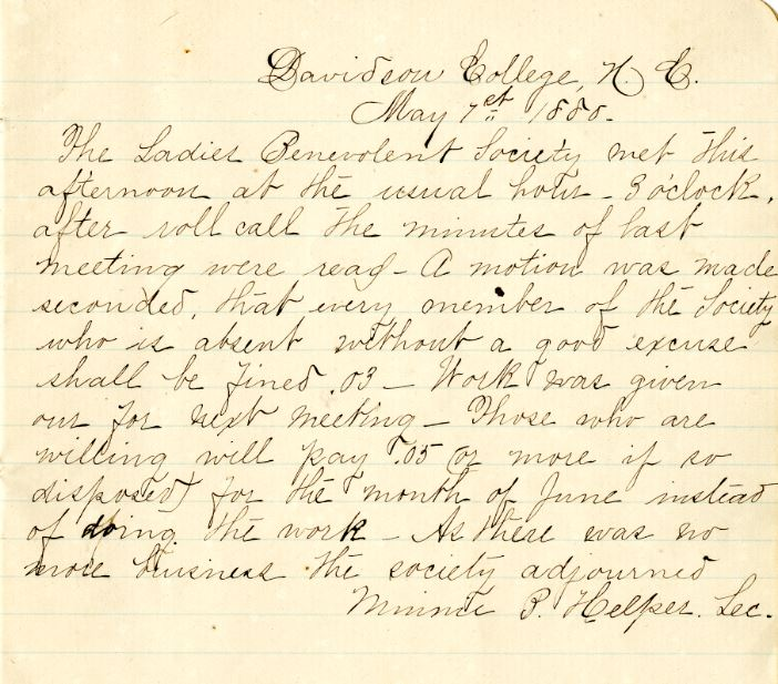 "Minutes of the Ladies Benevolent Society, May 7, 1880. ecretary Minnie Helper writes on May 7th, 1880, ""Those who are willing will pay .05 or more if so disposed for the month of June instead of doing the work."""